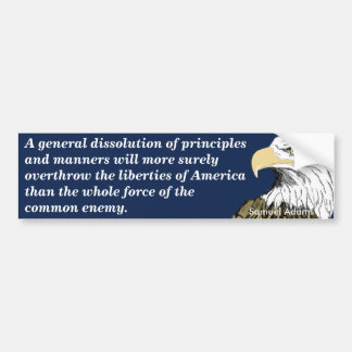 Overthrow of American Liberties (Adams) Bumper Sticker