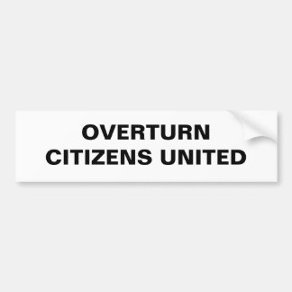 overturn citizens united bumper sticker