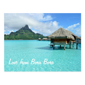 Overwater resort on Bora Bora postcard love text
