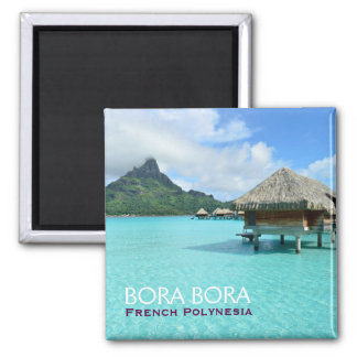 Overwater resort on Bora Bora with text magnet