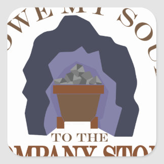 Owe My Soul Square Sticker