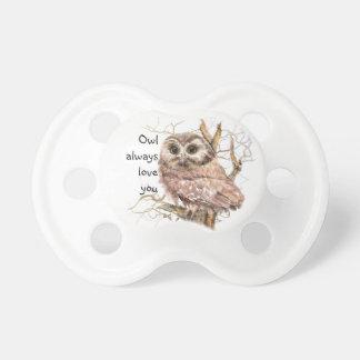 Owl Always Love You Cute Baby Owl, Bird Pacifier