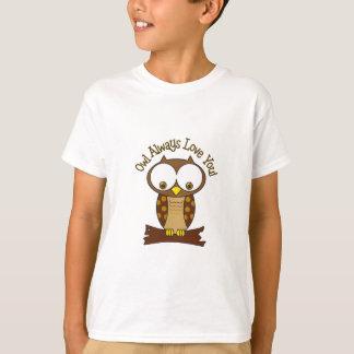 Owl Always Love you T-Shirt