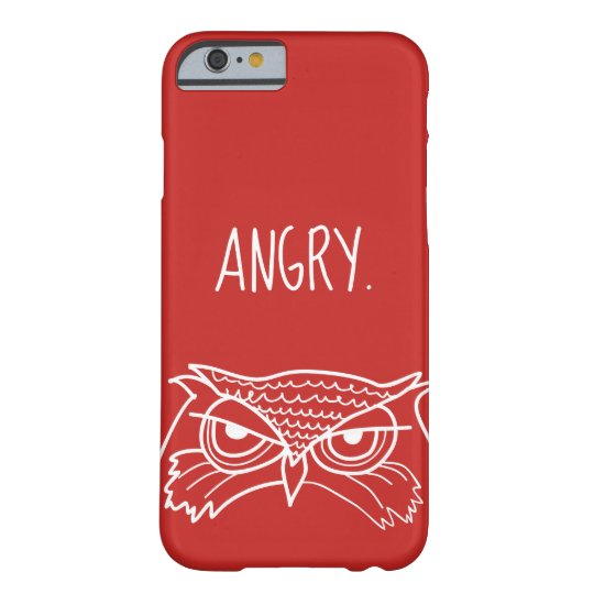 Owl Angry Funny Ironic Minimalist Sketch Cool Red Barely There iPhone 6 Case