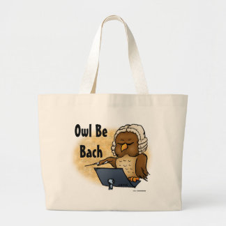 Owl Be Bach Funny Owl Cartoon Large Tote Bag