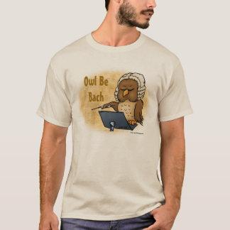 Owl Be Bach Funny T-Shirt