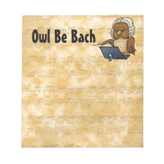 Owl Be Bach Notepad