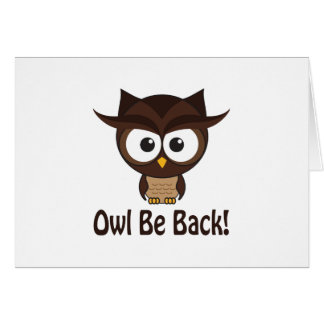 Owl Be Back Card