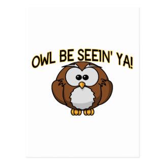 Owl Be Seein' Ya Postcard