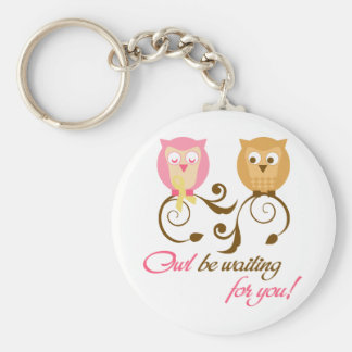 Owl Be Waiting for you Basic Round Button Keychain