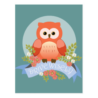 Owl drive wisely postcard