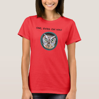 OWL EYES ON YOU by Slipperywindow T-Shirt