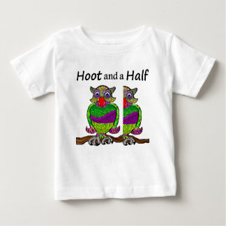 Owl Hoot and a Half Baby T-Shirt