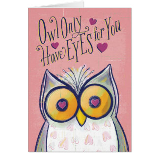 Owl Only Have Eyes For You Hearts Valentine Pun Card