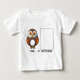 Owl Or Nothing Pun Baby T-Shirt
