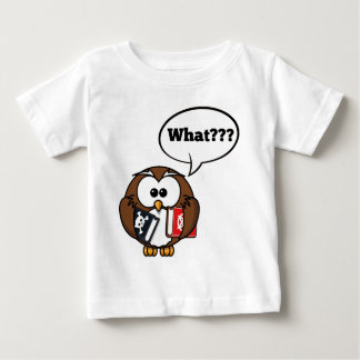 Owl Says What??? Baby T-Shirt