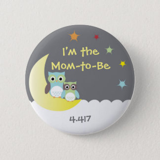 Owl Themed Baby Shower Button for New Mom