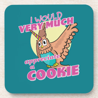 Owl Unicorn I Would Very Much Appreciate a Cookie Coaster