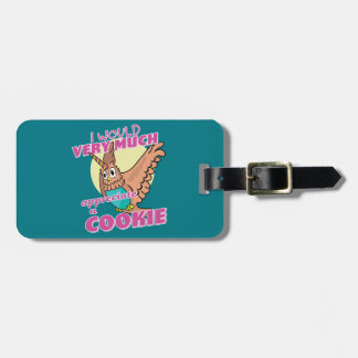 Owl Unicorn I Would Very Much Appreciate a Cookie Luggage Tag