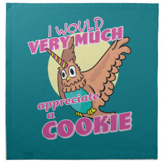 Owl Unicorn I Would Very Much Appreciate a Cookie Printed Napkins