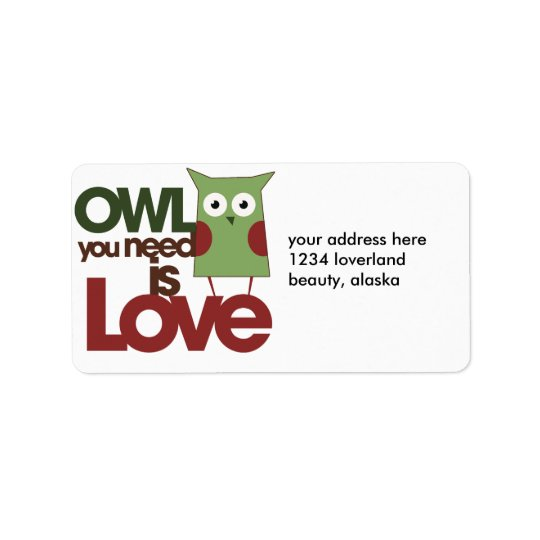 Owl you need is love label
