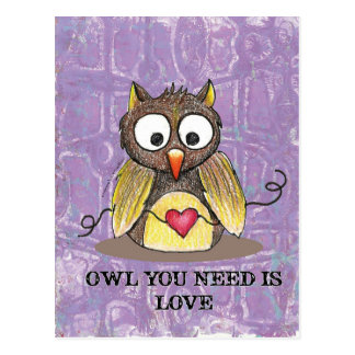 """Owl You Need is Love"" Owl Postcard #2"