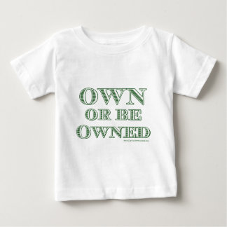 Own or be Owned (currency) Toddlers T-Shirt