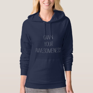 Own Your Awesomeness- Positive Sweatshirt