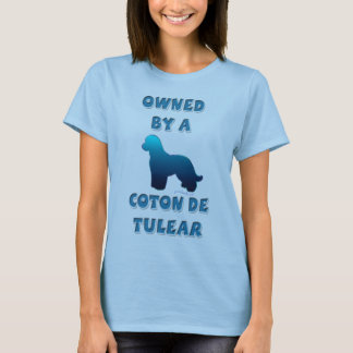 Owned by a Coton de Tulear T-Shirt