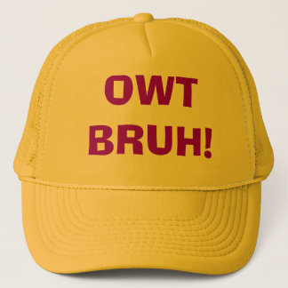 Owt Bruh Hat - Customized