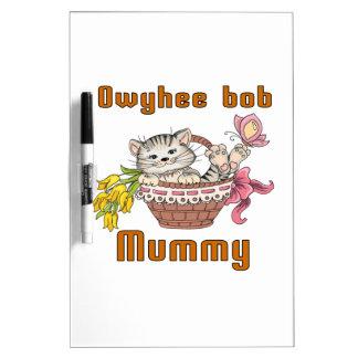 Owyhee bob Cat Mom Dry Erase White Board