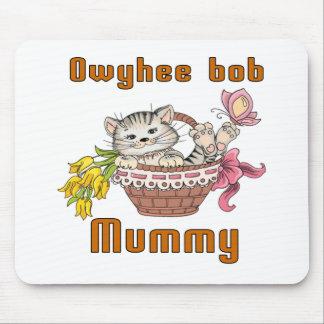 Owyhee bob Cat Mom Mouse Pad
