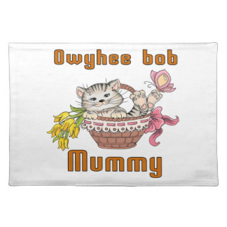 Owyhee bob Cat Mom Placemat