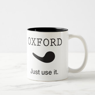 Oxford Comma. Just Use it. Mug. Two-Tone Coffee Mug