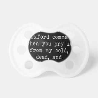 Oxford Comma Pacifiers
