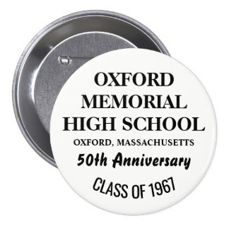 OXFORD HIGH 1967 3 INCH ROUND BUTTON