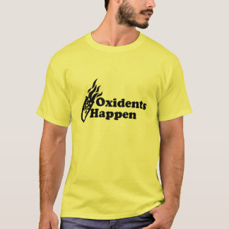 Oxidents Happen T-Shirt
