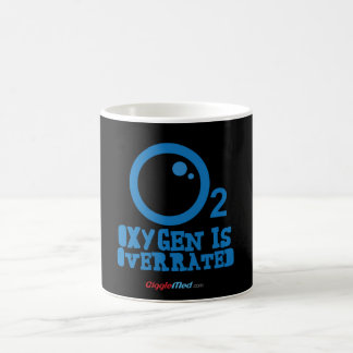 Oxygen Is Overrated Coffee Mug