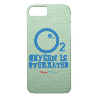 Oxygen Is Overrated iPhone 7 Case