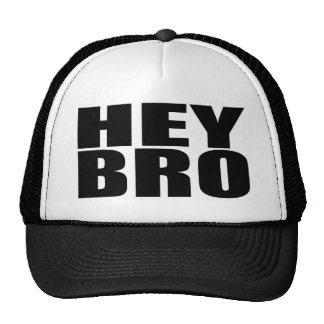 Oxygentees Hey Bro Trucker Hat