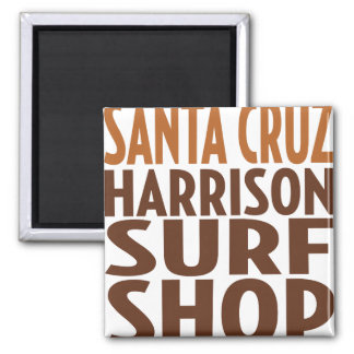 Oxygentees Santa Cruz Surf Shop Magnet