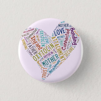 oxytocin badge 1 inch round button