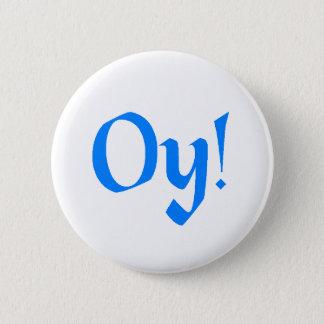 Oy! 2 Inch Round Button