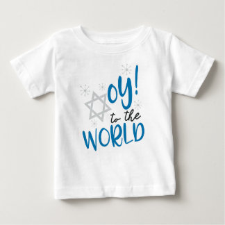 Oy to the World Baby T-Shirt