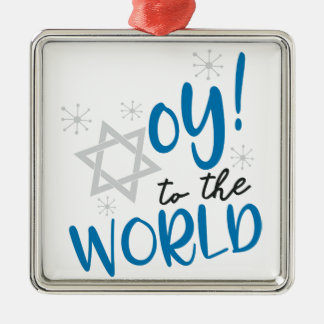 Oy to the World Metal Ornament