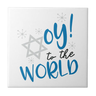 Oy to the World Tile