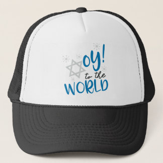 Oy to the World Trucker Hat
