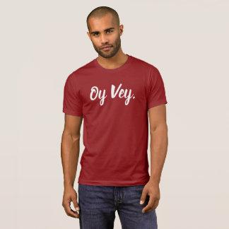 Oy Vey Yiddish Expression Shirt