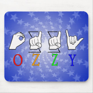 OZZY FINGERSPELLED ASL NAME SIGN MOUSE PAD