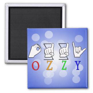 OZZY FINGERSPELLED ASL NAME SIGN SQUARE MAGNET
